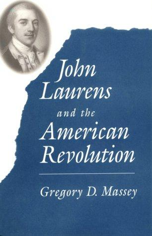 Jhon Laurens and the american revolution